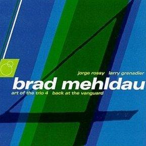 albumcoverBradMehldau-ArtOfTheTrio4